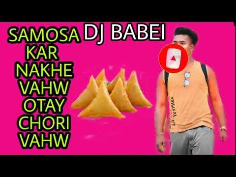NEW SAMOSA KAR NAKHE VHAW OTAY CHODI KE VAHW SINGER NITESH KACHAPP 2020 NEW SONG DJ BABEI DJ KAMAL