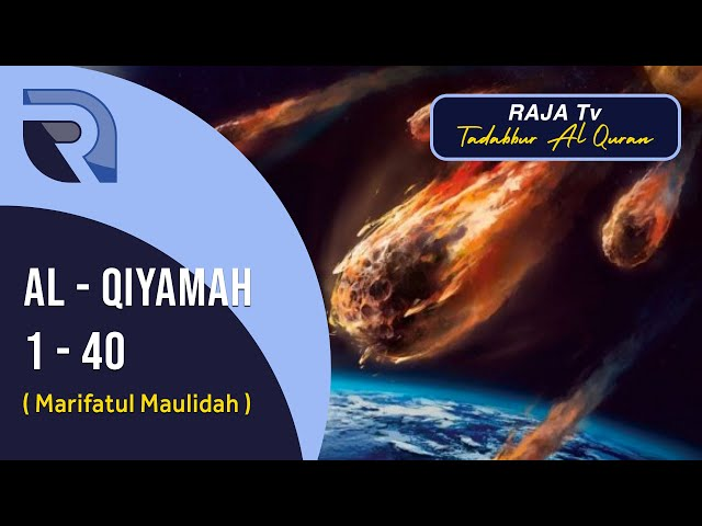 Q S  Al Qiyamah 1- 40 Murottal Quran