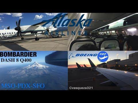 Alaska Airlines Dash 8 Q400/737-800 | MSO-PDX-SFO | Trip Report