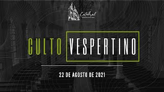 Culto Vespertino | Igreja Presbiteriana do Rio | 22.08.2021