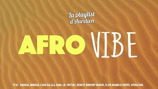 AFRO VIBE - A Christian Music Playlist