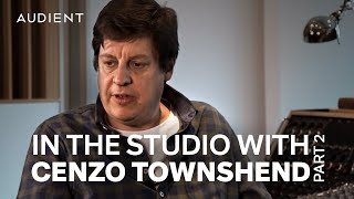 Cenzo Townshend's Mixing Workflow - In The Studio with Cenzo Townshend Pt.2