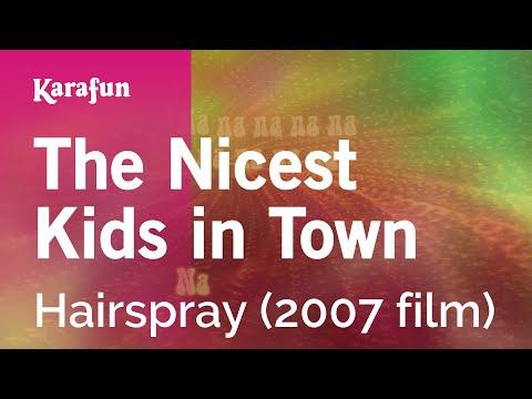 Karaoke The Nicest Kids In Town - Hairspray *