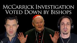 Mccarrick Investigation Voted Down by Bishops w Dr Taylor Marshall and Timothy Gordon