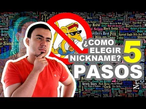 COMO HACER EL MEJOR NICKNAME EN 5 PASOS   La Guía Para Tarados