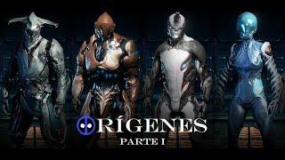 OrГgenes parte     Warframe la Historia