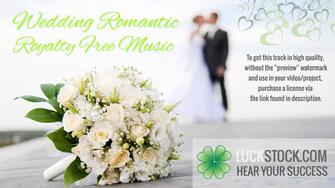 Music for Wedding Video and Slideshow | Royalty Free Romantic ...