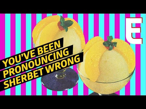 Why The Majority Of People Pronounce Sherbet Wrong — Snack Break
