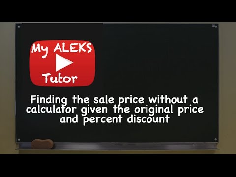 Aleks - Finding the sale price without a calculator given the ...