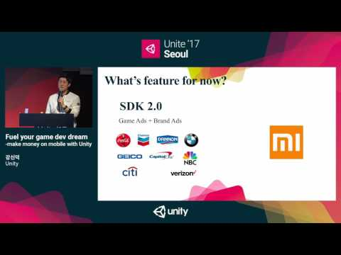 Unite '17 Seoul - Fuel your game dev dream   make money on mobile with Unity