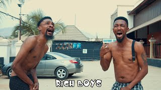 RICH BOYS ( YAWA SKITS Episode 27)