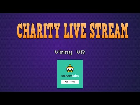 Vinny VR CHARITY Live Stream :D Donate directly at dyspraxiafoundation.org.uk