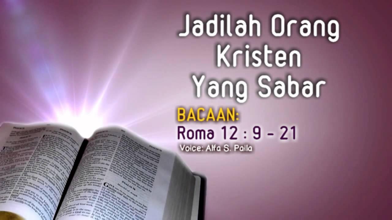 Renungan Kristen Jadilah Orang Kristen Yang Sabar Roma 12 9 21 Alfa S Paila