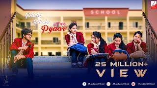 A School Love Story | Pehla Pehla Pyaar | Valentine's Special Song