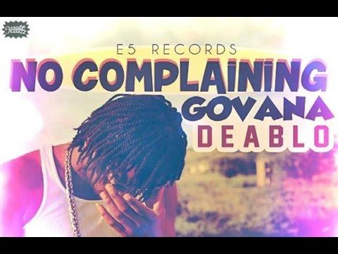 Deablo - No Complaining | Love Life Riddim | June 2015