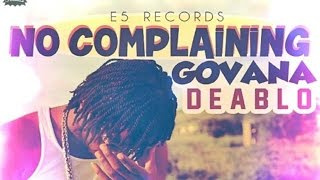 Deablo - No Complaining | Love Life Riddim | June 2015