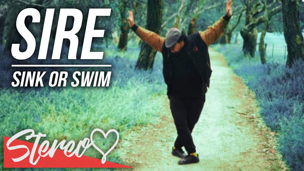 Download Sire - Sink Or Swim (Official Music Video)