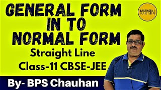 Converting General Form into Perpendicular Form of Line | Class-10,11,12 | IIT/JEE
