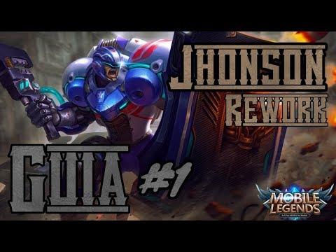 Mobile Legends | Guia Completa/Tutorial Jhonson rework | MLBB