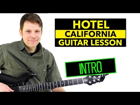 How To Play Hotel California On Guitar - Intro
