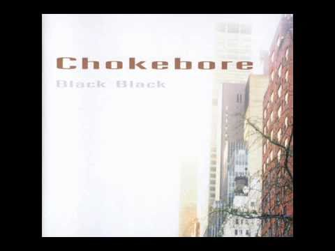 Chokebore - Speed of Sound