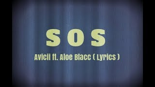 Avicii ft. Aloe Blacc - SOS ( Lyrics)