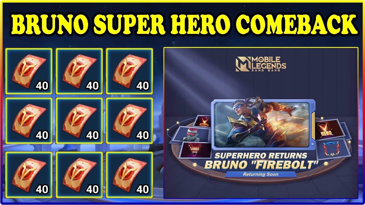 EVENT SUPER HERO BRUNO មកវិញហើយនឹង FREE TICKET   EVENT BRUNO COMEBACK   MOBILE LEGENDS EVENT