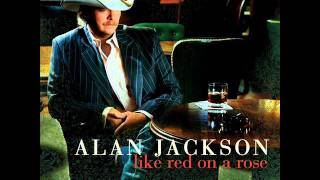 Watch Alan Jackson Nobody Said That It Would Be Easy video