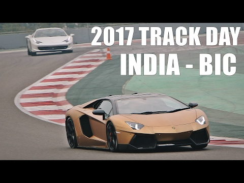 2017 Supercar Track Day - Buddh Circuit, INDIA (Delhi)
