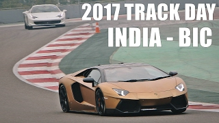 India's Biggest Supercar Event - 2017 Track Day - Buddh International Circuit