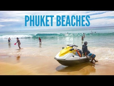 DAY 41 – EXPLORING PHUKET BEACHES (THAILAND)