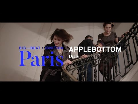 Applebottom – Dials : BIG BEAT IGNITION : Paris