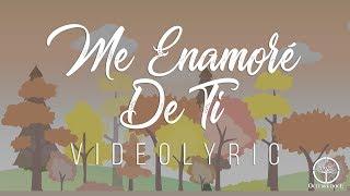 Octubre Doce - Me Enamoré De Ti (Videolyric)