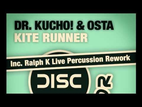 "Releasing Dr. Kucho! & Osta ""Kite Runner"" (Ralph K Live Percussion Rework)"