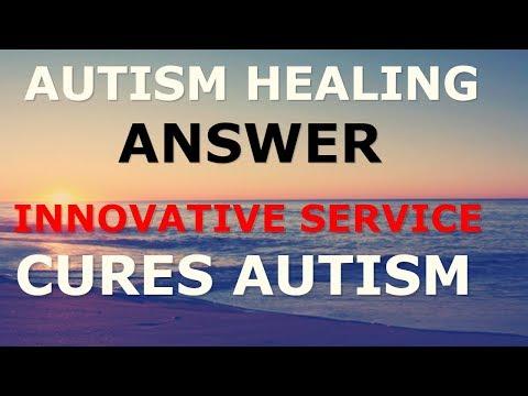 Autism Healing Answer Innovative Service Cures Autism Chaplain Esther