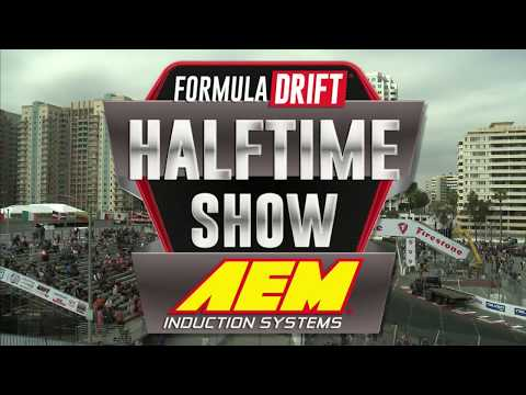 Formula Drift / AEM Intakes Half Time Show -  Long Beach 2018