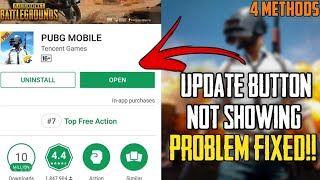 Update button not showing(appearing) || PUBG Mobile || 4 Methods || Play Store || Android