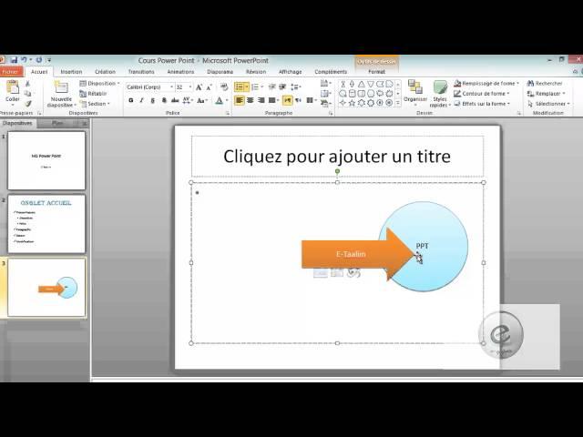 4 MS PowerPoint  : Onglet Accueil : Dessin Et Modification