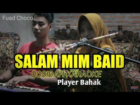 QASIDAH KARAOKE - SALAM MIM BAID #BAHAK FEAT CHACA