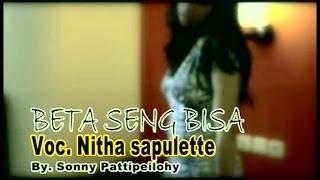 Itha Sapulette - Beta Seng Bisa (Official Music Video)