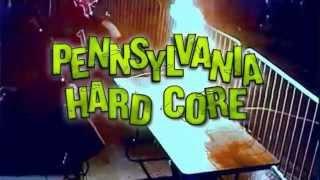 Pennsylvania Hardcore - trailer