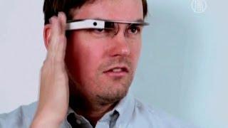 «Умные очки» Google Glass - угроза приватности? (новости)