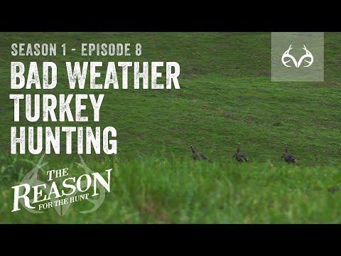 Bad Weather Turkey Hunting