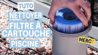 TUTO - Comment nettoyer le filtre à cartouche INTEX de votre piscine