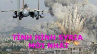Chiến sự syria mới nhất l Bản tin Quốc tế mới nhất ...