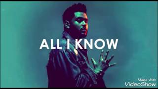 All I Know-The Weekend (ft Future)