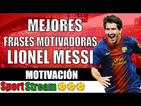 Top 10 Frases Motivadoras De Lionel Messi