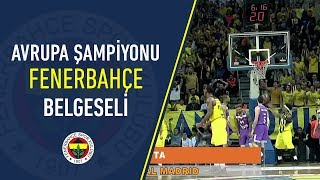 Avrupa Şampiyonu Fenerbahçe Belgeseli