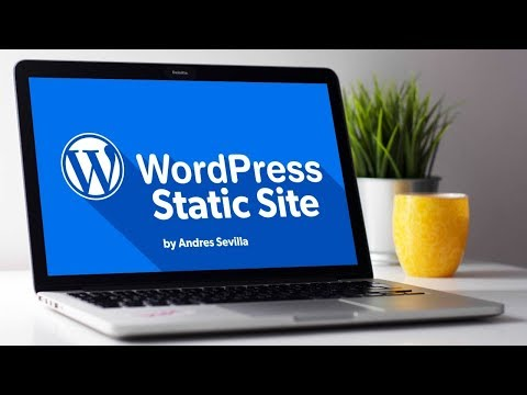 How To Convert A Wordpress Website Into Static HTML