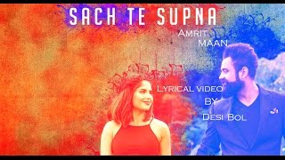 Sach Te Supna Amrit Maan Official Lyrics Latest Punjabi Songs 2016 Speed Records